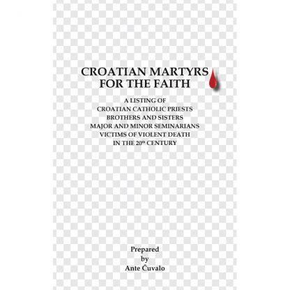 Ante Čuvalo - Croatian martyrs for the faith
