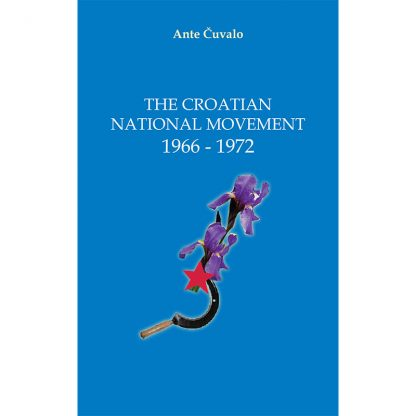 Ante Čuvalo - Croatian National Movement