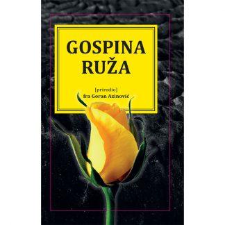 Goran Azinović - Gospina ruža