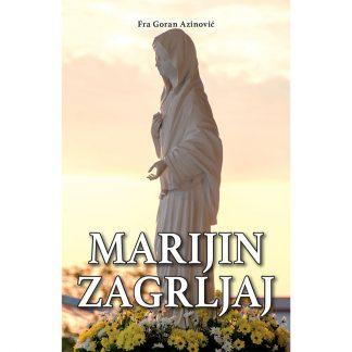 Goran Azinović - Marijin zagrljaj