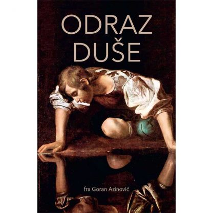 Goran Azinović - Odraz duše