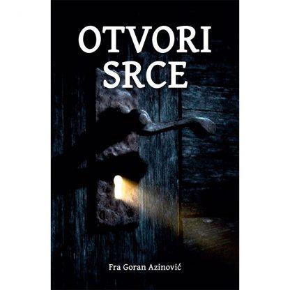 Goran Azinović - Otvori srce