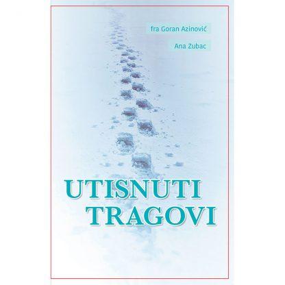 Goran Azinović - Utisnuti tragovi