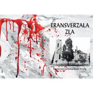 Josip Galić - Transverzala zla