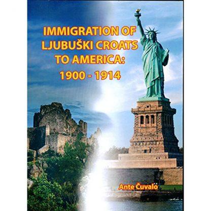 Ante Čuvalo - Immigrants to America