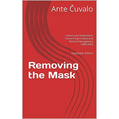 Ante Čuvalo - Removing the Mask