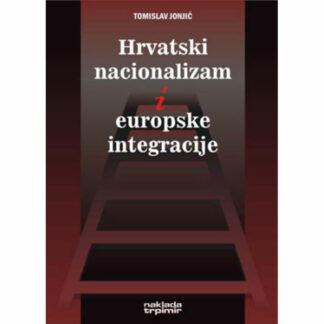 Tomislav Jonjić - Hrvatski nacionalizam