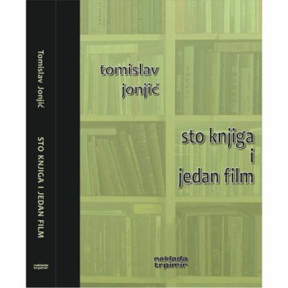 Tomislav Jonjić - Sto knjiga i jedan film