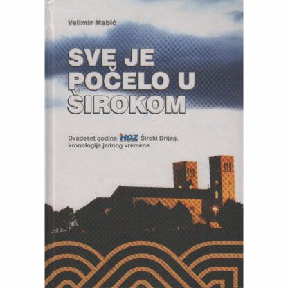 Velimir Mabić - Sve je počelo u Širokom Brijegu
