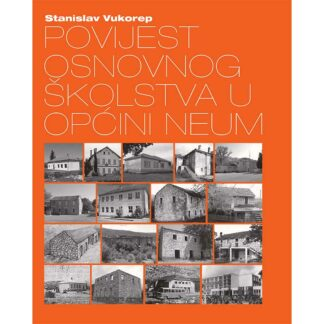Stanislav Vukorep - Povijest osnovnog školstva u općini Neum